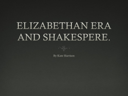 elizabethan era and shakespere. - kateh