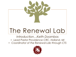 The Renewal Lab continues with a