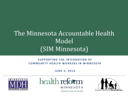 The Minnesota Accountable Health Model (SIM Minnesota)