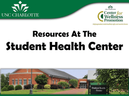 Are you Aware of Health Resources Available at the Student Health