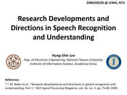 Research Developments and Directions in Speech Recognition and