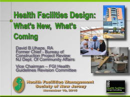 What`s New, What`s Coming - the Healthcare Facilities Management