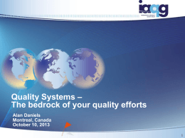 The bedrock of your quality efforts