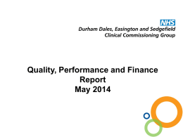 DRAFT Quality, Performance and Finance Report August 2013 Ruth