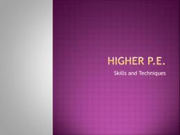 Higher P.E.