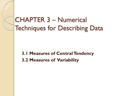 CHAPTER 3 * Numerical Techniques for Describing Data