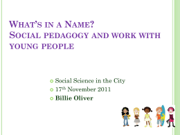 What`s in a Name? Social pedagogy and work with young people