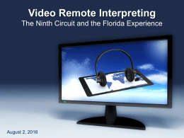 Virtual Remote Interpreting Overview - Ninth Judicial Circuit Court of