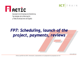 FP7 scheduling, launch, payments, reviews