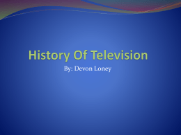 History Of Television - MYPTechnology