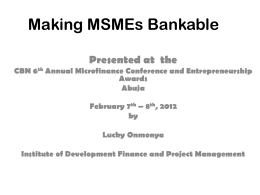 Making MSMEs Bankable by Lucky Onmonya, CEO