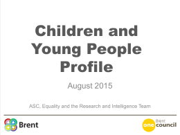 Children and young people profile - Brent Data