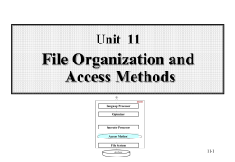 Unit 11 File Organization and Access Methods