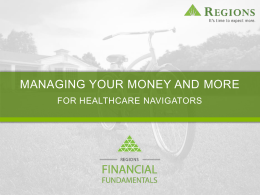 Managing Your Money and More for Healthcare