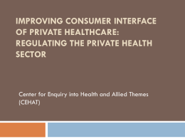 Improving consumer interface of private healthcare