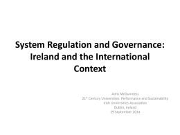 Presentation Aims McGuinness – System Regulation and Governance