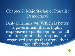 Chapter 2: Majoritarian or Pluralist Democracy?