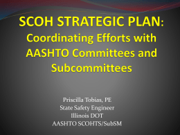 SCOH STRATEGIC PLAN: Coordinating Efforts with AASHTO