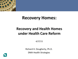 Recovery and Health Homes under Health Care Reform