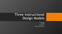 Instructional Design Models Part II - Shaun Rosell`s e-Portfolio