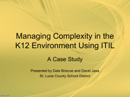 Managing Complexity in the K12 Environment Using ITIL