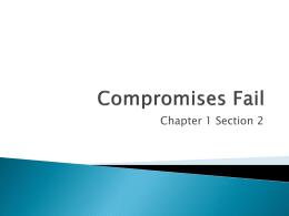 Compromises Fail