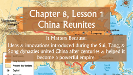Chapter 8, Lesson 1 China Reunites
