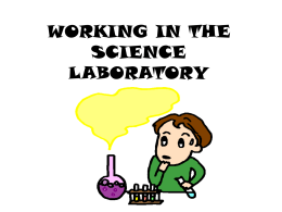 working in the science laboratory