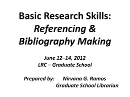 Basic Research Skills Referencing and Bibliography Making