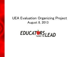 UEA Evaluation Organizing Project August 8, 2013