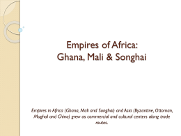 Empires of Africa: Ghana, Mali and Songhai