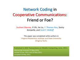Network Coding in Cooperative Communications: Friend or