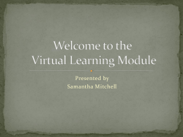 Welcome to the Virtual Learning Module - K