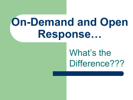 On-Demand and Open Response*