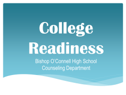 College Readiness - Bishop O`Connell High School