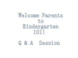Kindergarten 101 powerpoint 2015-16