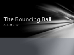 The Bouncing Ball