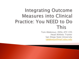 Application of Outcome Scales - Far West Athletic Trainers Association