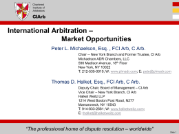 International Arbitration * Market Opportunities