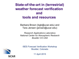 State-of-the-art in weather forecast verification, and available tools