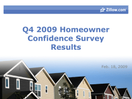 Q4 2009 Homeowner Confidence Survey Results