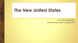 The New United States - mr. clark`s guide to geography