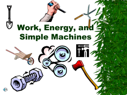 Work, Energy, and Simple Machines
