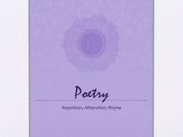 Repetition Alliteration and Rhyme PowerPoint
