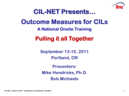 CIL-NET Presents… - Independent Living Research Utilization