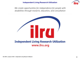 Presenter - Independent Living Research Utilization