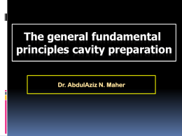 The General Fundamental Principles cavity preparation (I, II)