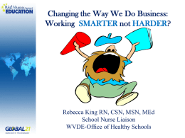 Changing the Way We Do Business - West Virginia Association of