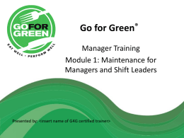 Go for Green (insert new font/logo/tagline)