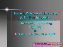 The Arnhold Banking Dynasty in Dresden